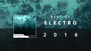 Best of Electro 2016 Mix