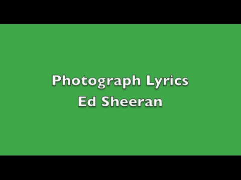 photograph lyrics -ed sheeran