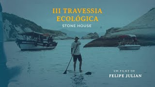 III TRAVESSIA ECOLÓGICA