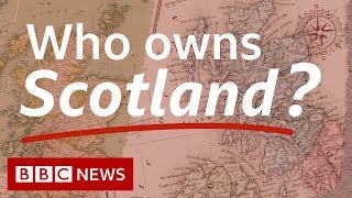2019 - Dukes, aristocrats and tycoons: Who owns Scotland?