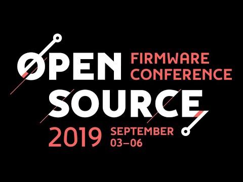 OSFC 2019 - Minimum Platform: Open Source UEFI Firmware for Intel Based Platforms | Michael Kubacki