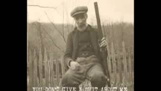 Angry Johnny And The Killbillies-You Don't Give A Shit About Me