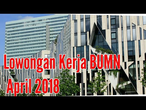Lowongan Kerja BUMN April 2018 Terbaru