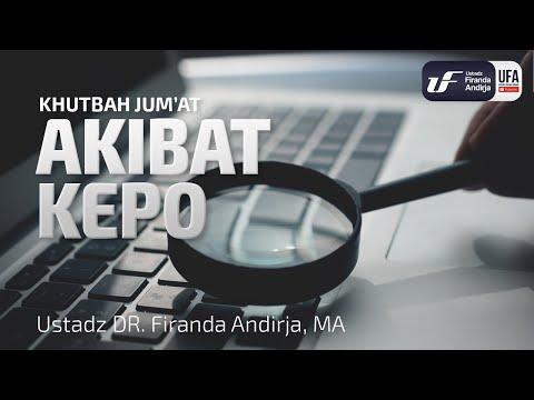 Video Khutbah Jum'at : Akibat Kepo – Ustadz Dr. Firanda Andirja, M.A.