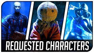 """Dead By Daylight   """"Most Requested Characters!"""" - Dead By Daylight Top Fan Licensed Characters!"""