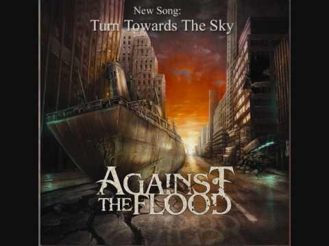 Against The Flood - Turn Towards The Sky