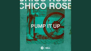 Chico Rose - Pump It Up video