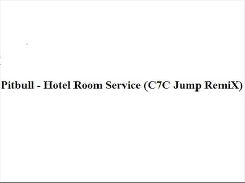 Pitbull Hotel Room Service C7C Jump RemiX Mp3