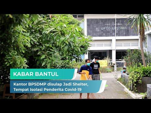 Kantor BPSDMP disulap Jadi Shelter, Tempat Isolasi Penderita Covid-19 | Kabar Bantul