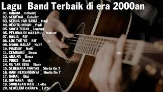 Sheila On 7 , Slank,Cokelat,  Padi - Playlist Lagu  Band Terbaik Di Era 2000an