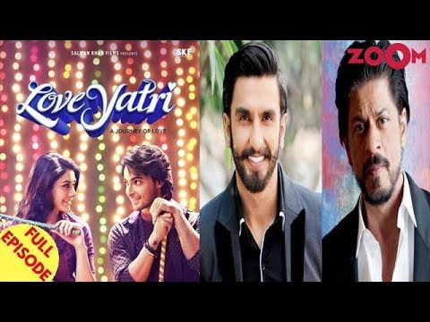 'Loveyatri' to face ban in Gujarat? Ranveer & SRK's box office clash averted? & more