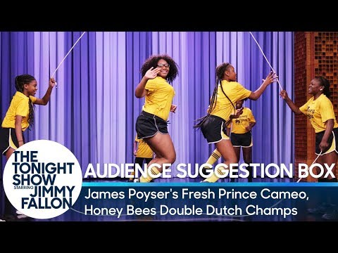 Audience Suggestion Box: James Poyser's Fresh Prince Cameo, Honey Bees Double Dutch Champions