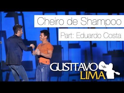 Música Cheiro de Shampoo (part. Eduardo Costa)