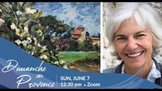 "Webinar & Painting Demo ""Dimanche en Provence"" (Sunday June 7, 2020)"