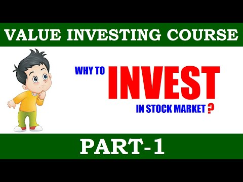 Why To Invest In Stock Market ?   Part-1   Value Investing Course In ...