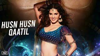 Husn Husn Qaatil | Sunny Leone Hot Item Song   - YouTube