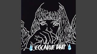Cocaine Drip | Lilgetmoneybitch