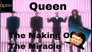 Queen- Making of The Miracle (1989)