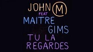 John Mamann Ft. Maitre Gim's - Tu la regardes - Extrait Audio