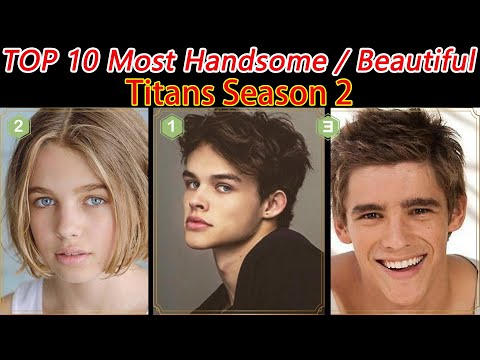 Top 10 Most Beautiful Face in Titans Season 2(TV),CAST🔥 Brenton Thwaites 3th| Scored by AI