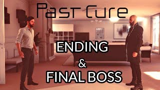 Past Cure - Ending & Final Boss Gameplay Walkthrough (Upcoming Dark Psychological Game 2018)