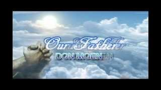 Prayer - Our Father by Don Moen with Lyrics