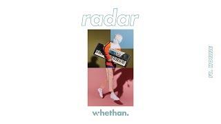 Whethan - Radar (feat. Honne) [Official Audio] | Kholo.pk