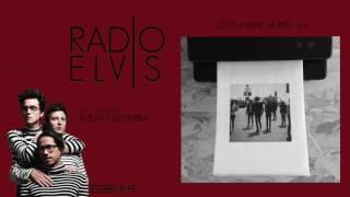 Radio Elvis - Juste avant la ruée