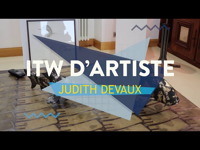 Interview d'artiste - Judith Devaux