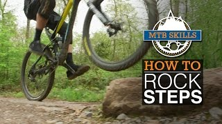 How To Climb Rock Steps – MTB Skills