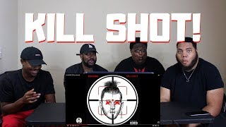 KILLSHOT [Official Audio]   (REACTION)