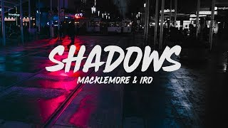 Macklemore   Shadow (Lyrics) Feat. IRO