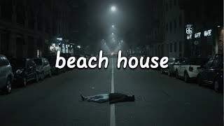 The Chainsmokers   Beach House (Lyrics)