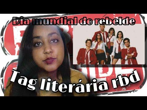 DIA MUNDIAL DO REBELDE: TAG LITERÁRIA RBD !