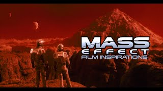 MASS EFFECT Film inspirations