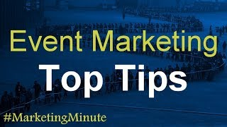 "Marketing Minute 128: ""How Event Marketing Can Be Cost-Effective"" (Marketing Tactics / Strategy)"