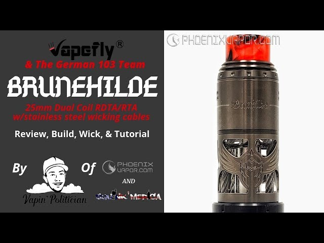 Brunhilde RTA/RDTA by Vapefly & German 103 - 😲😲STAINLESS STEEL wicks!? +PLUS+ get it from me!