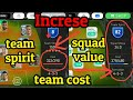 How to increse squad value,team cost & team spirit - Pes 18 - U must need to know