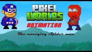 Pixel Worlds | The Annoying Spiderman (Short Animation)