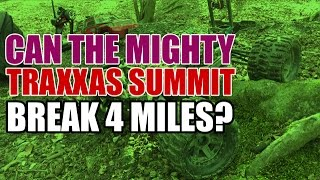 preview picture of video 'How far can a Traxxas Summit travel?'