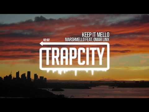 marshmello - KeEp IT MeLLo (feat. Omar LinX)