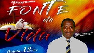 PROGRAMA FONTE DE VIDA, COM PASTOR ISMAR MAGALHÕES