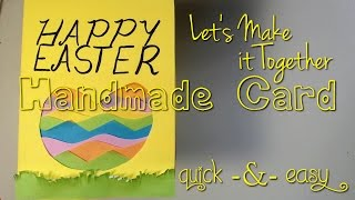 Let's Make it Together - Happy Easter Card - Layered Paper Cutout Tutorial, Quick and Easy