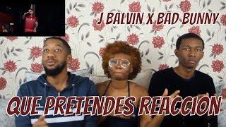 J Balvin Bad Bunny Que Pretendes Reaccionreaction | Estrua