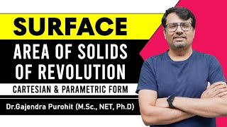 Surface Area of Solids of Revolution | Cartesian & Parametric Form