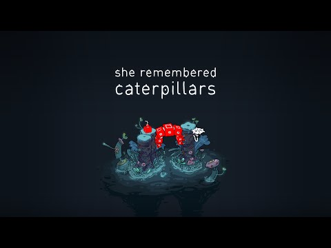 She Remembered Caterpillars – Tiny Trailer thumbnail