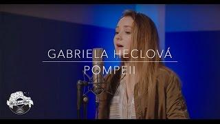Gabriela Heclová - Pompeii (cover song)