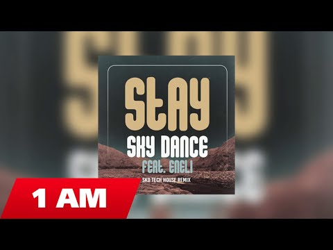 Sky Dance Ft Eneli – Stay [Skd Tech House Remix] Video