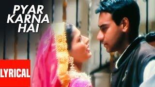 (Pyar Karna Hai) Lyrical Video | Major Saab | Ajay   - YouTube