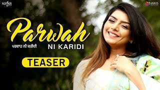Rupinder Handa - Parwah Ni Karidi (Teaser) | New Punjabi Song | Full Song Rel. on 28th May 2018